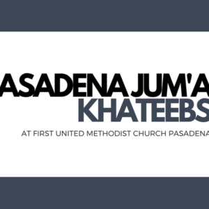 Pasadena Jum'a Khateebs (November)