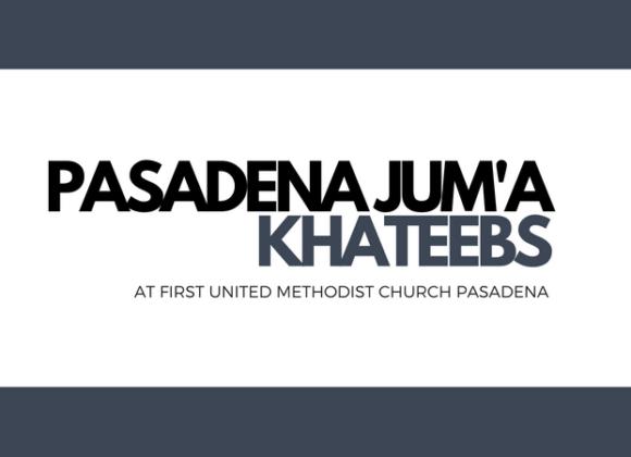 Pasadena Jum'a Khateebs (November)