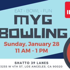 MYG Bowling & In-N-Out Lunch