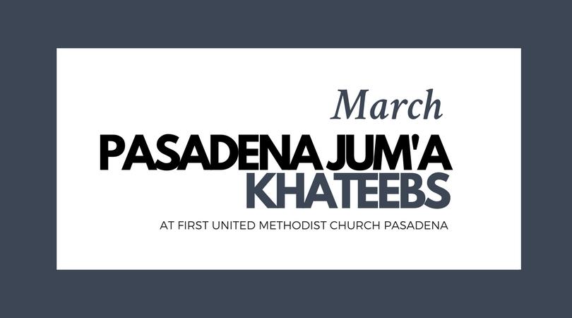 Pasadena Jum'a Khateebs (March)