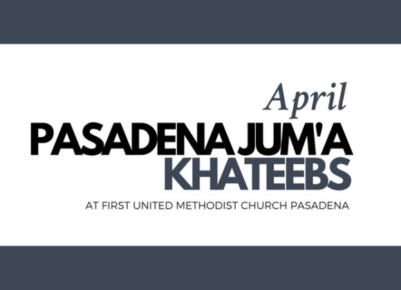 Pasadena Jum'a Khateebs (April)