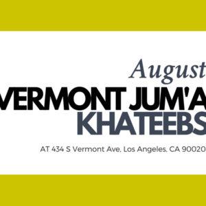 Vermont Jum'a Khateebs (August)