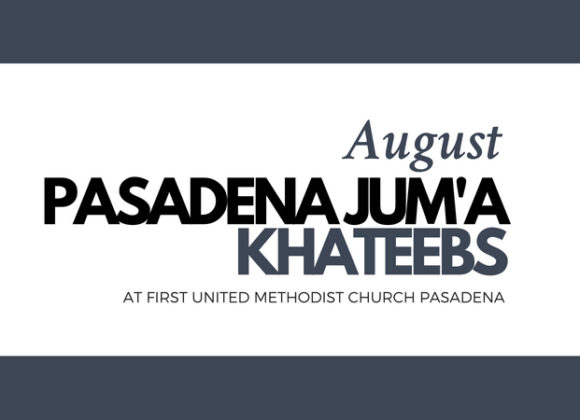 Pasadena Jum'a Khateebs (August)