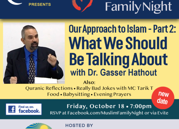 Muslim Family Night: What We Should Be Talking About