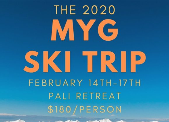 THE 2020 MYG SKI TRIP – SIGN UP TODAY