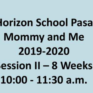 NHS Pasadena – Mommy & Me
