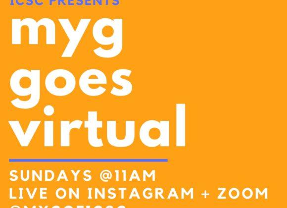 MYG Goes Virtual