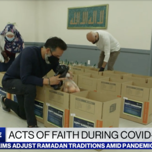 ABC News: Ramadan Acts of Faith Seen During COVID-19