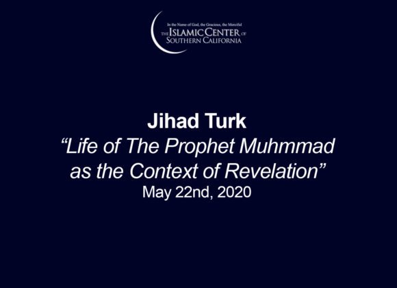 Life of The Prophet Muhammad (SAW) as the Context of Revelation