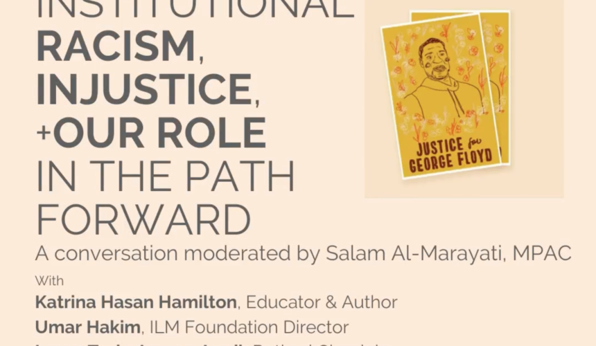 Institutional Racism, Injustice, and Our Role in The Path Forward