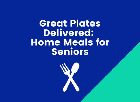 Great Plates Delivered: Home meals for Seniors