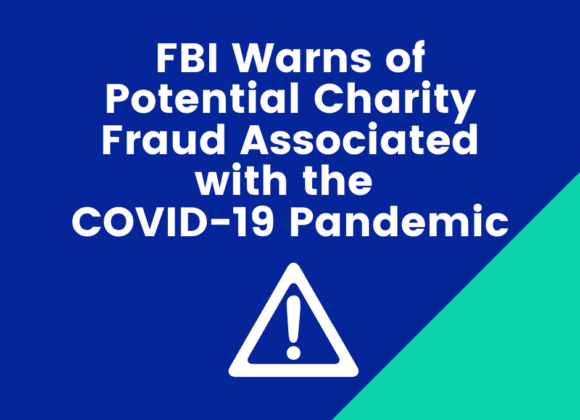 FBI Warns of Potential Charity Fraud Associated with the COVID-19 Pandemic
