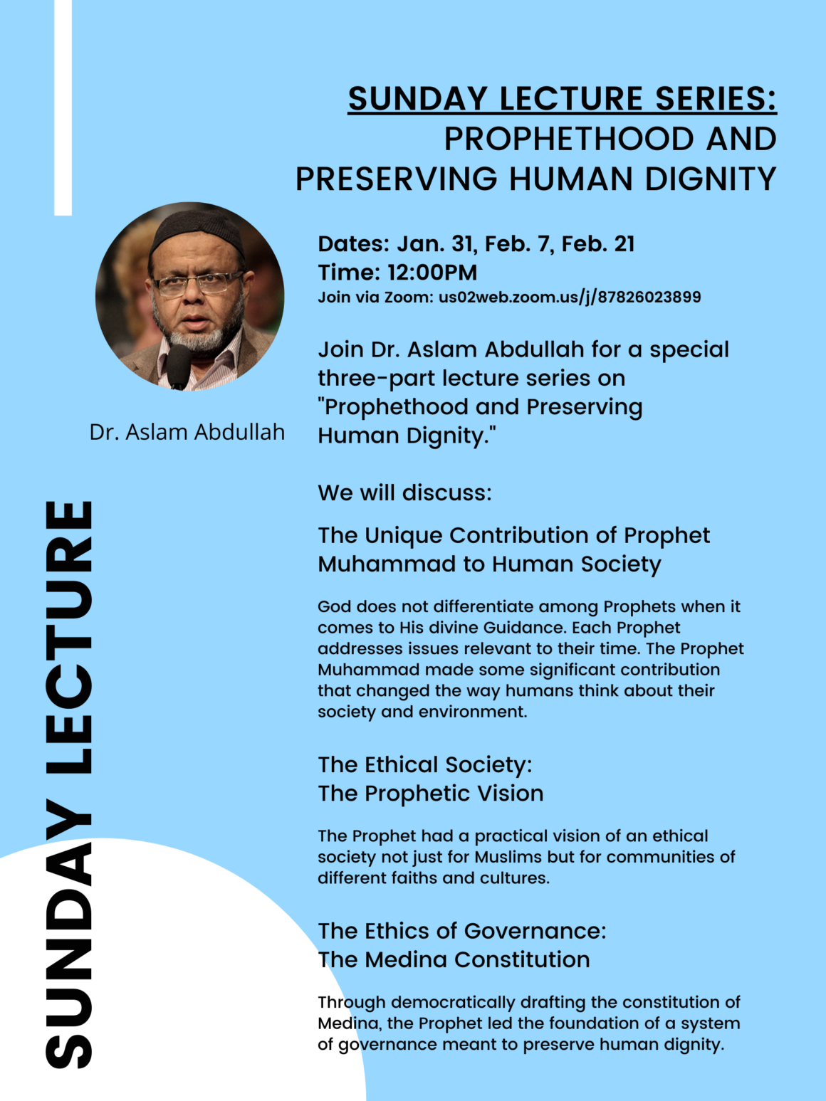 Sunday Lecture Series: Prophethood and Preserving Human Dignity